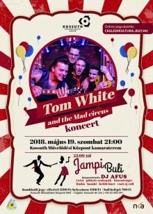 Jampi Buli és Tom White & the Mad circus koncert